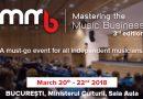 In perioada 20-22 martie 2018, reprezentantii UPFR/AIMR vor participa la conferinta Mastering the Music Business